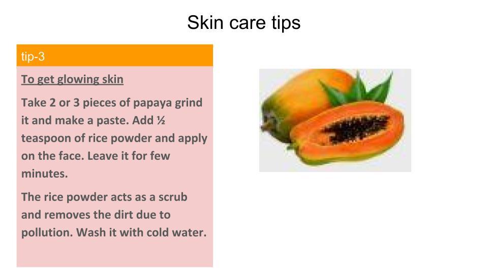 papaya and rice powder for a glowing skin